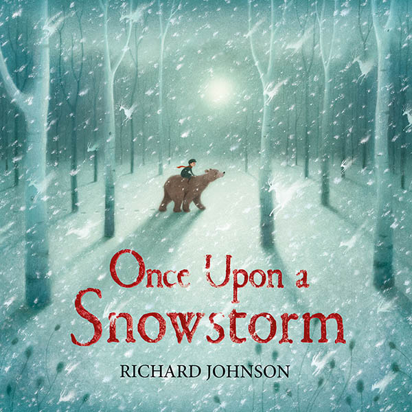 Once Upon a Snowstorm – Front Cover Design by Richard Johnson